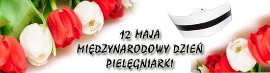 12 maja – Międzynarodowy Dzień Pielęgniarki